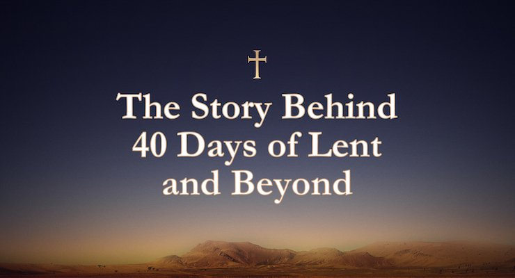 The story behind the 40 Things to Give up for Lent