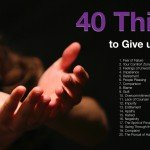 40 Things to Give up for Lent