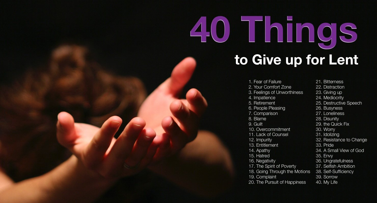 40 Things to Give up for Lent graphic