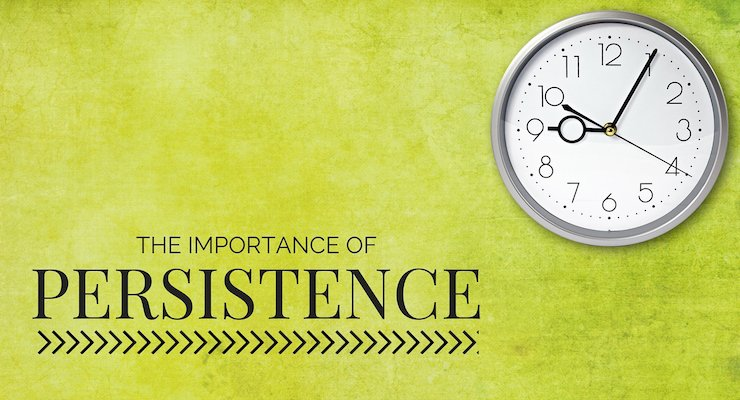 The Importance of Persistence