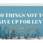 40 Things NOT to Give up for Lent 04.Jesus