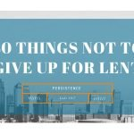 40 Things NOT to Give up for Lent: 12.Persistence